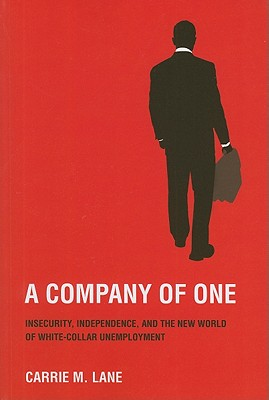 A Company of One By Lane, Carrie M.