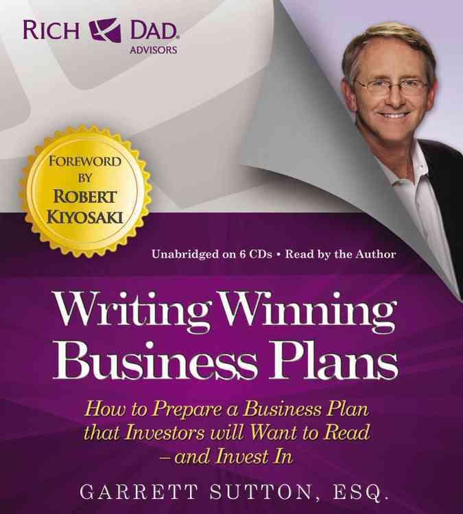 [CD] Rich Dad Advisors: Writing Winning Business Plans By Sutton, Garrett/ Sutton, Garrett (NRT)